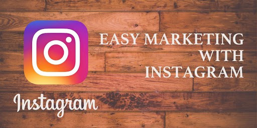 Easy Marketing With Instagram